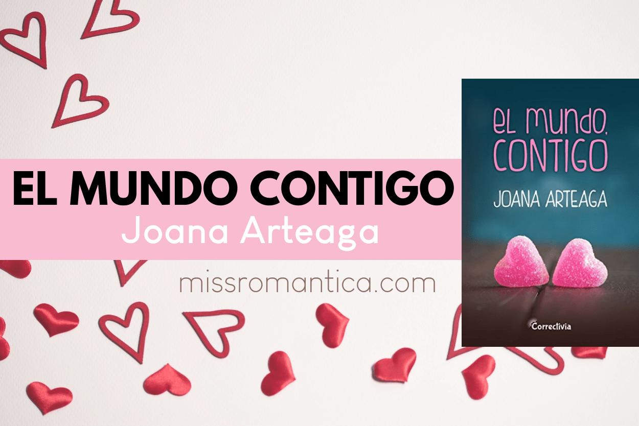 El mundo contigo Joana Arteaga