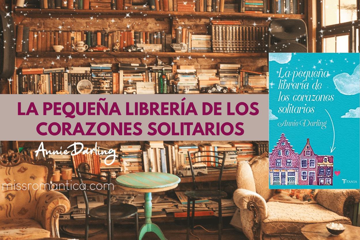 La pequeña librería de los corazones solitarios