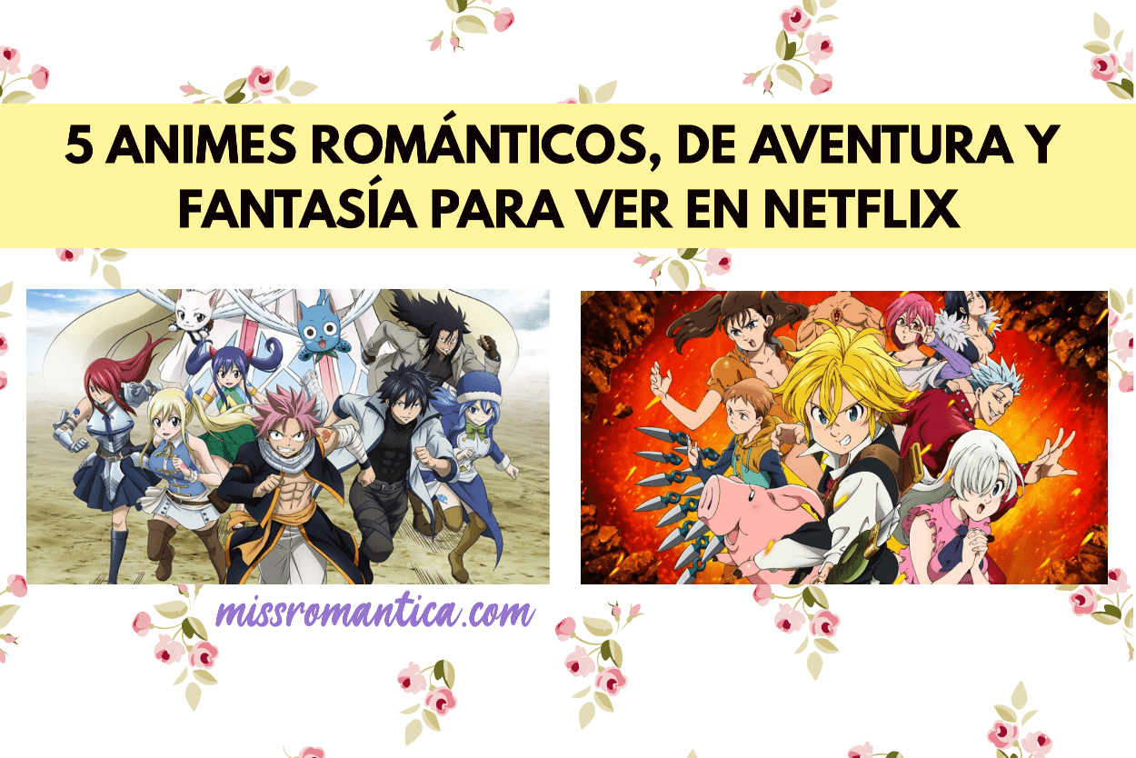 animes románticos para ver en Netflix
