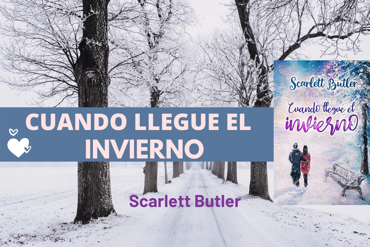 Scarlett Cuando llegue el invierno