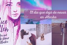 el día que dejó de nevar en Alaska